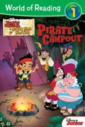 World of Reading: Jake and the Never Land Pirates Pirate Campout : Level 1