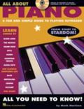 All About Piano A Fun and Simple Guide To Playing Keyboard