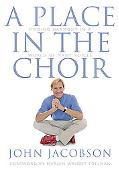 Place in the Choir Finding Harmony in a World of Many Voices