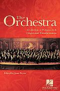Orchestra A Collection Of 23 Essays on Its Origin And Transformations