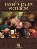 Irish Pub Songs (Piano/Vocal/Guitar Songbook)
