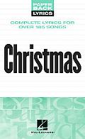 Christmas Complete Lyrics for over 185 Songs