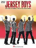 Jersey Boys The Story of Frankie Valli And the Four Seasons