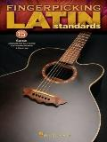 Fingerpicking Latin Standards : 15 Songs Arranged for Solo Guitar in Standard Notation and Tab