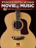 Fingerpicking Movie Music: 15 Songs Arranged for Solo Guitar