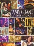 TIME AGAIN AMY GRANT LIVE