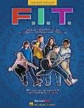 F. I. T. : Build Healthy Kids Through Songs and Activities