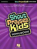 Shout Praises Kids Songbook