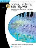 Scales, Patterns and Improvs - Book 1: Improvisations, Five-Finger Patterns, I-V7-I Chords a...