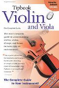 Tipbook Violin and Viola: The Complete Guide