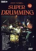 Pete York's Super Drumming : Volume 1