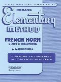 Rubank Elementary Method - French Horn In F, Mellophone, or E Flat Alto