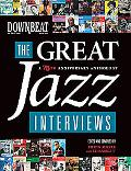 DownBeat - The Great Jazz Interviews (A 75th Anniversary Anthology) (Book)