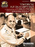 Tomorrow, Put on a Happy Face and Other Songs of Charles Strouse