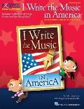 I Write the Music in America: Composer Chronicles (Set 2) : Resource Collection of Songs, St...