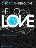 Chris Tomlin - Hello Love