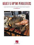 Melody and Rhythm Permutations: More Than 300 Exercises for Mallets and Other Instruments