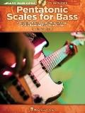 Pentatonic Scales for Bass: Fingerings, Exercises and Proper Usage of the Essential Five-Not...