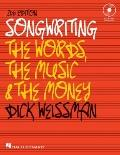 Songwriting : The Words, the Music, and the Money