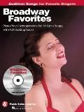 Broadway Favorites - Audition Songs for Female Singers: Piano/Vocal/Guitar Arrangements with...