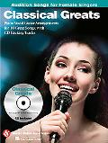 Classical Greats - Audition Songs for Female Singers: Piano/Vocal/Guitar Arrangements with C...