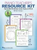Piano Teacher Resource Kit : Reproducible Worksheets, Games, Puzzles, and More
