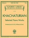 Khachaturian Selected Piano Works: Schirmer's Library of Musical Classics, Vol. 2085