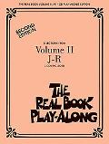 The Real Book Play-Along: Volume 2, J-R