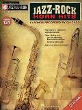 Jazz-Rock Horn Hits : Songs Recorded by Chicago Jazz Play-along Volume 124