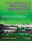 The Complete Pro Tools Shortcuts: Second Edition (Music Pro Guides)