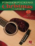Fingerpicking Christmas Classics : 15 Songs Arranged for Solo Guitar in Notes and Tablature