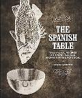 The Spanish Table: Traditional Recipes and Wine Pairings from Spain and Portugal