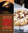 Art of Wood-fired Cooking, The