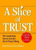 Slice of Trust: The Leadership Secret with the Hot & Fruity Filling