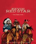 Kevin Red Star : A Crow Artist
