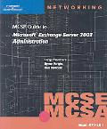 70-284 MCSE Guide to Microsoft Exchange Server 2003 Administration