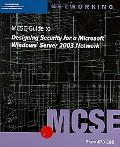 70-298: MCSE Guide to Designing Security for Microsoft Windows Server 2003