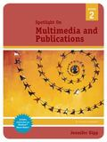Spotlight on Multimedia and Publications