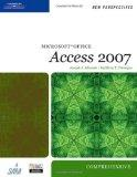 New Perspectives on Microsoft Office Access 2007, Comprehensive (New Perspectives (Thomson C...