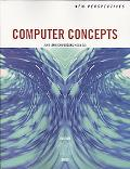 New Perspectives on Computer Concepts 11th Edition, Brief