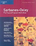 Sarbanes-Oxley What Corporate Employees Need to Know