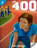 The 400: Page Turners 5 (Page Turners Reading Library: Level 5)