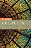 Bundle: Portable Legacies: Fiction, Poetry, Drama, Nonfiction + Introduction to Literature R...