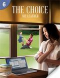 The Choice: Page Turners 6 (Page Turners Reading Library, Level 6)