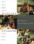 Western Civilization: Beyond Boundaries, Volume B: 1300-1815
