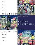 Western Civilization: Beyond Boundaries, Volume C: Since 1789