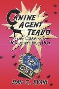Canine Agent Teabo and the Case of the Pavlovian Dog Pox