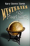 Mysteries of Our Planet Earth