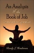 Analysis of the Book of Job Revealing Your Unique Purpose in Christ
