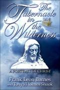 Tabernacle in the Wilderness A Portrait of Christ